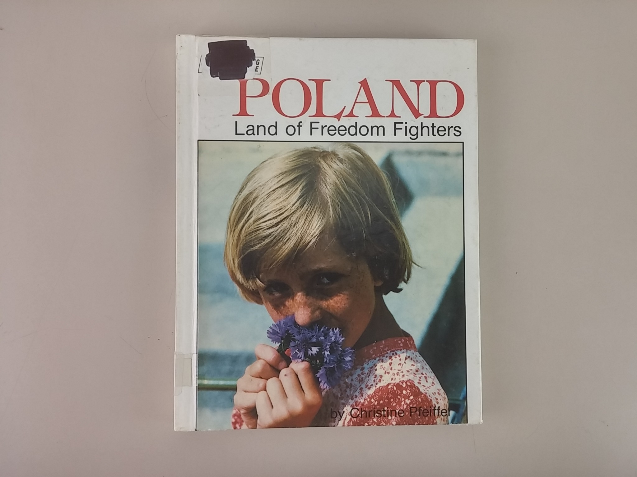Poland: Land of Freedom Fighters