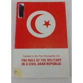 Tunisia in the Post-Bourguiba Era: The Role of the Military in a Civil Arab Republic