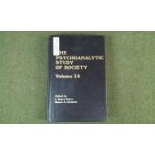 The Psychoanalytic Study of Society, V. 14: Essays in Honor of Paul Parin
