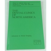 Advances in Dental Imaging (The Dental Clinics of North America, 37:4, Oct. 1993)