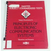 PRINCIPLES OF ELECTRONIC COMMUNICATION SYSTEMS (DSST Dantes Subject Standardized Tests) (Passbooks)
