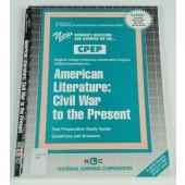 AMERICAN LITERATURE: CIVIL WAR TO THE PRESENT (College Proficiency Examination Program Series) (Passbooks