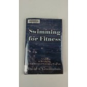 Swimming for Fitness: A Guide to Developing a Self-Directed Swimming Program (Hardcover)