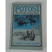Potosi;: The First One Hundred Years